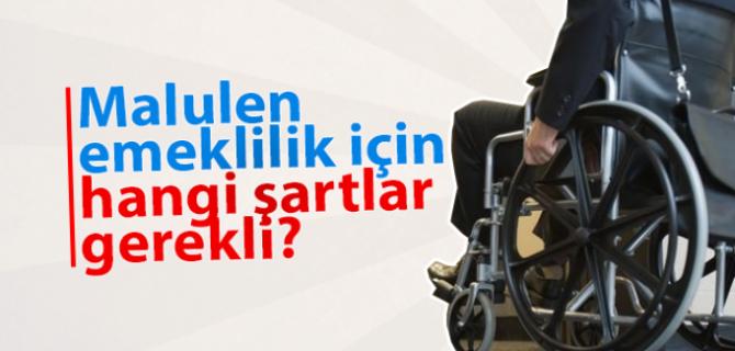 KİMLER MALÜLEN EMEKLİ OLABİLİR.?